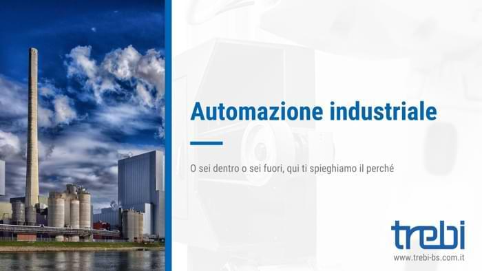 L'automazione industriale e la sua importanza