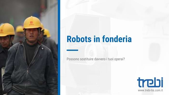 I robots in fonderia per eseguire la sbavatura