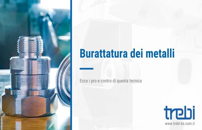 Pro e contro della burattatura dei metalli