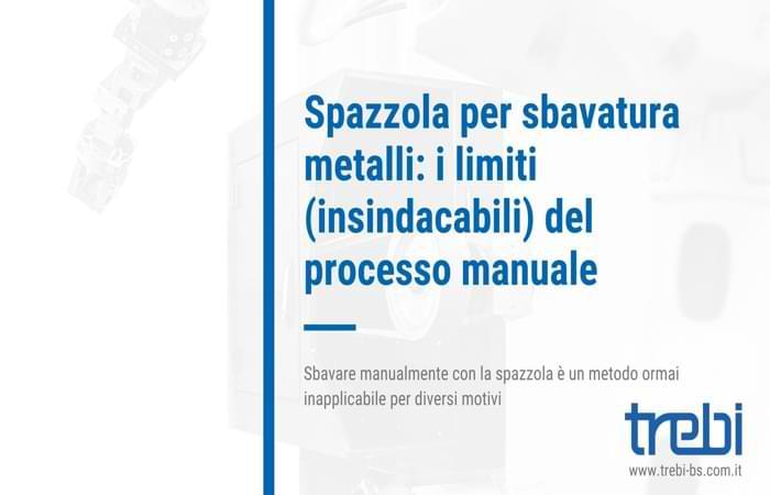 Il limiti della spazzola per la sbavatura manuale dei metalli