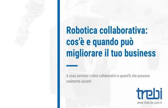 Ecco che cos'è la robotica collaborativa